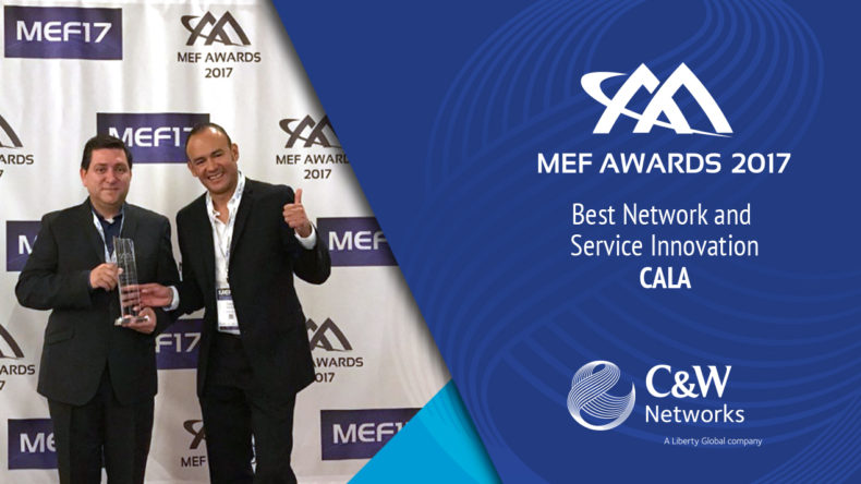 C&W NETWORKS WINS BEST NETWORK AND SERVICE INNOVATION IN THE CARIBBEAN AND LATIN AMERICA